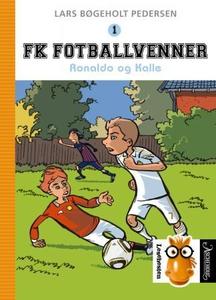 Ronaldo og Kalle (ebok) av Lars Bøgeholt Pede