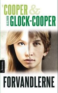 Forvandlerne (ebok) av Allison Glock-Cooper,