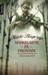 Hvite mareritt (ebok) av Hilde Hagerup