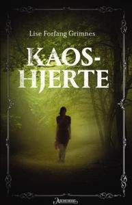 Kaoshjerte (ebok) av Lise Forfang Grimnes