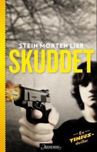 Skuddet (ebok) av Stein Morten Lier