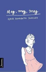 Meg, meg, meg (ebok) av Kjersti Annesdatter S
