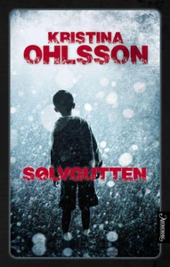 Sølvgutten (ebok) av Kristina Ohlsson