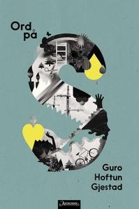 Ord på S (ebok) av Guro Hoftun Gjestad