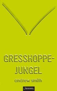 Gresshoppejungel (ebok) av Andrew Smith