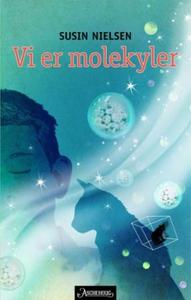 Vi er molekyler (ebok) av Susin Nielsen