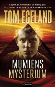 Mumiens mysterium (ebok) av Tom Egeland