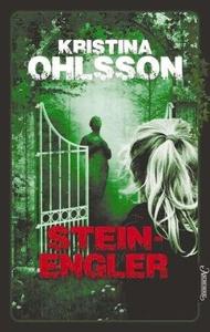 Steinengler (ebok) av Kristina Ohlsson