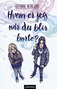 Hvem er jeg når du blir borte? (ebok) av Kath