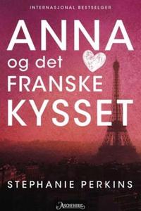 Anna og det franske kysset (ebok) av Stephani