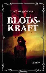Blodskraft (ebok) av Lise Forfang Grimnes