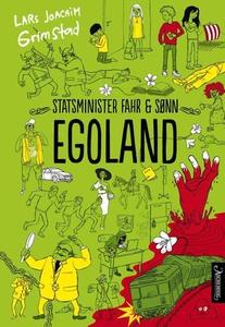 Egoland (ebok) av Lars Joachim Grimstad