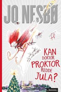 Kan doktor Proktor redde jula? (ebok) av Jo N