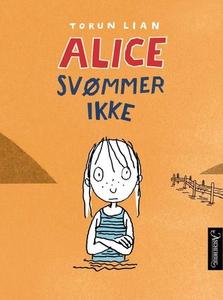 Alice svømmer ikke (ebok) av Torun Lian