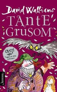 Tante Grusom (ebok) av David Walliams