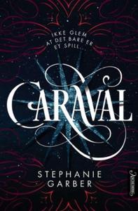 Caraval (ebok) av Stephanie Garber