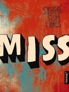 Miss (ebok) av Synne Sun Løes