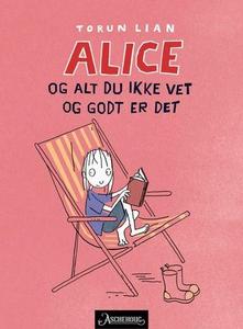 Alice og alt du ikke vet og godt er det (ebok