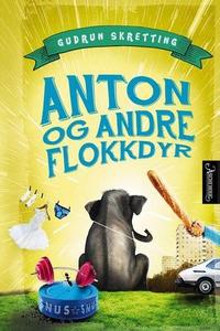 Anton og andre flokkdyr (ebok) av Gudrun Skre