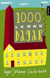 1000 dagar (ebok) av Inger Johanne Sæterbakk