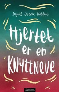 Hjertet er en knyttneve (ebok) av Ingrid Oved