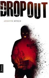 Dropout (ebok) av Annette Münch