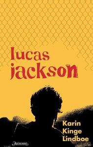 Lucas Jackson (ebok) av Karin Kinge Lindboe