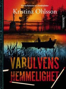 Varulvens hemmelighet (ebok) av Kristina Ohls