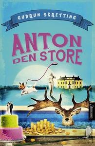 Anton den store (ebok) av Gudrun Skretting