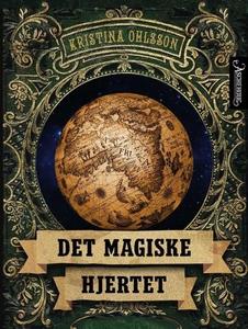 Det magiske hjertet (ebok) av Kristina Ohlsso