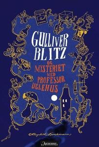 Gulliver Blitzog mysteriet med professor Ugle