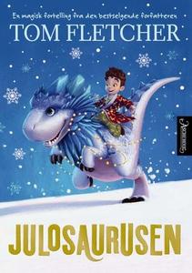 Julosaurusen (ebok) av Tom Fletcher