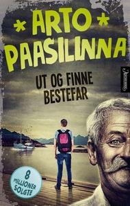 Ut og finne bestefar (ebok) av Arto Paasilinn