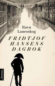 Fridtjof Hansens dagbok (ebok) av Ravn Laness
