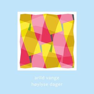Høylyse dager (ebok) av Arild Vange, Ukjent