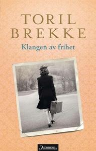 Klangen av frihet (ebok) av Toril Brekke