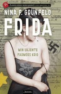 Frida (ebok) av Nina F. Grünfeld, Nina Grünfe