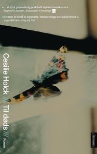 Til døds (ebok) av Cesilie Holck