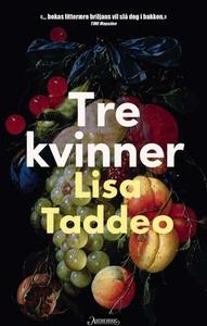Tre kvinner (ebok) av Lisa Taddeo