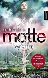 Våroffer (ebok) av Anders De la Motte