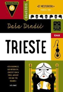 Trieste (ebok) av Daša Drndić, Dasa Drndic