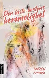 Den hvite hestens hemmelighet (ebok) av Maren