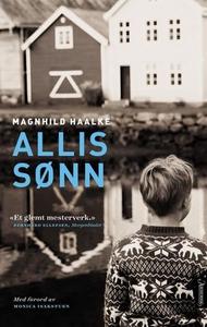 Allis sønn (ebok) av Magnhild Haalke