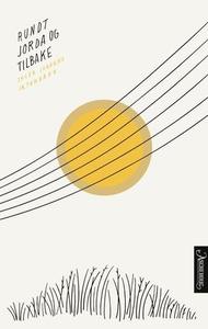 Rundt jorda og tilbake (ebok) av Inger Johann