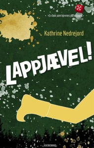 Lappjævel! (ebok) av Kathrine Nedrejord