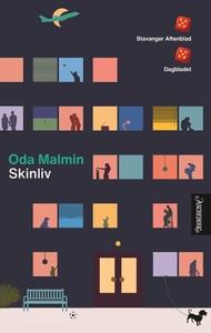 Skinliv (ebok) av Oda Malmin