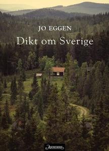 Dikt om Sverige (ebok) av Jo Eggen