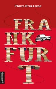 Frankfurt (ebok) av Thure Erik Lund