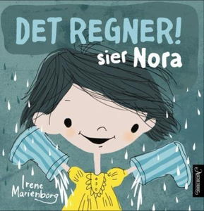 Det regner! sier Nora (ebok) av Irene Marienb