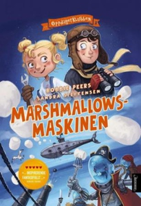 Marshmallowsmaskinen (ebok) av Bobbie Peers